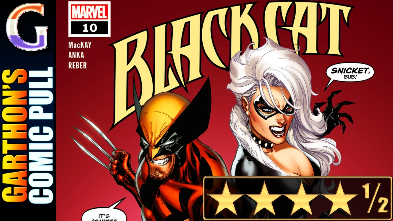 Review of BLACK CAT #10 – [💪💪💪💪½] – Team up with Wolverine (plus Deadpool)