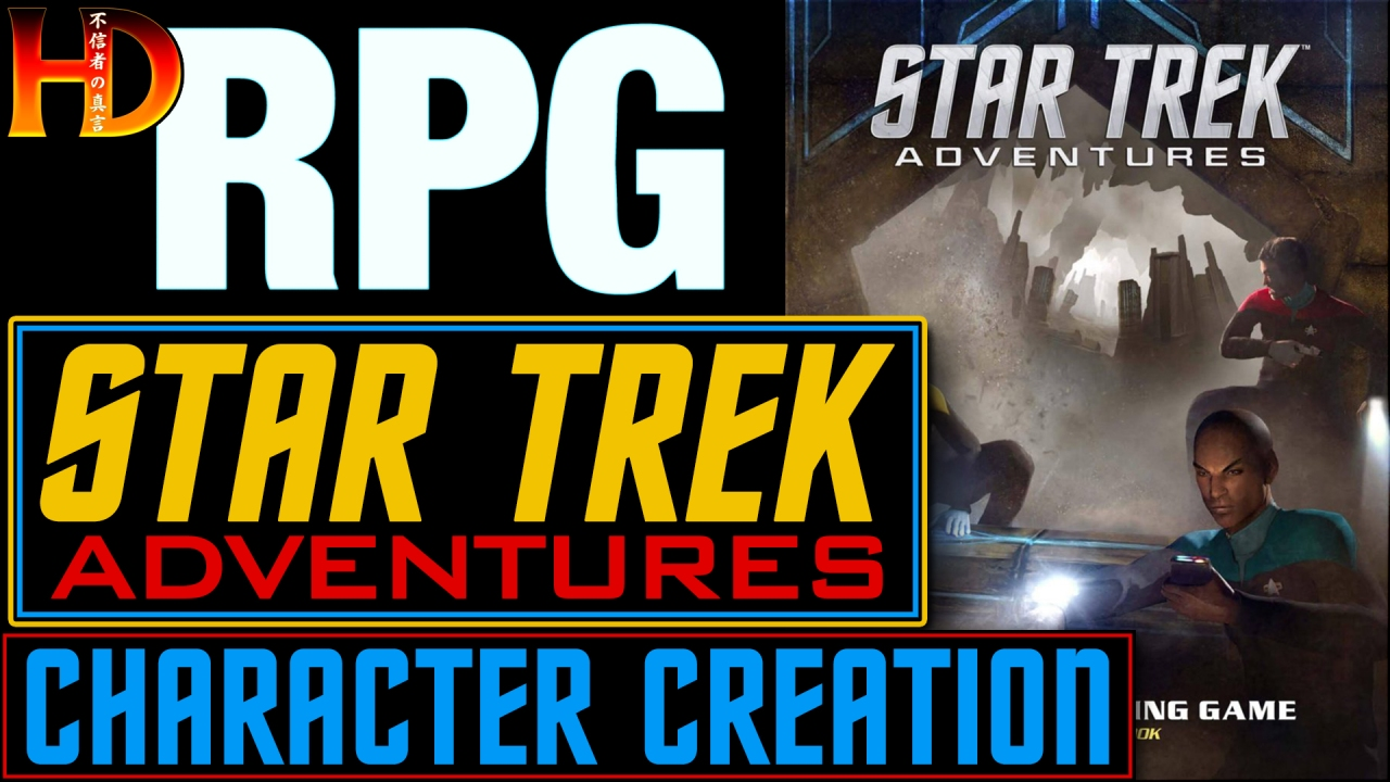 STAR TREK ADVENTURES – How to create a character